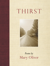 Book cover for Thirst by Mary Oliver