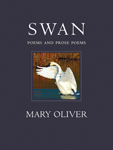 Book cover for Swan by Mary Oliver